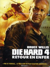 film Retour en enfer - Die Hard 4